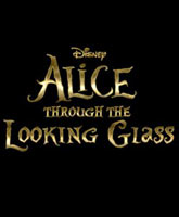 Alice Through the Looking Glass / Алиса в Зазеркалье