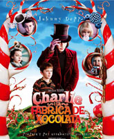 Charlie and the Chocolate Factory / Чарли и шоколадная фабрика