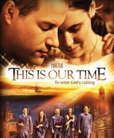 This Is Our Time / Это наше время