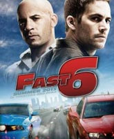 The Fast and the Furious 6 / Форсаж 6