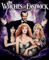 The Witches of Eastwick / Иствикские ведьмы