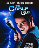 The Cable Guy / Кабельщик