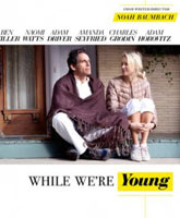 While We're Young / Пока мы молоды