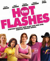 The Hot Flashes / Приливы