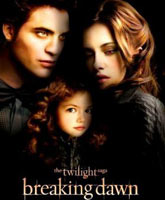The Twilight Saga: Breaking Dawn - Part 2 / Сумерки Сага Рассвет: часть 2