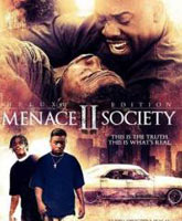 Menace II Society / Угроза для общества