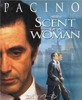 Scent of a Woman / Запах женщины